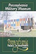 Pennsylvania Military Museum