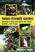 Nature-Friendly Garden Creating a Backyard Haven for Plants, Wildlife, and People