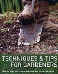 Techniques & Tips for Gardeners