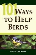 101 Ways to Help Birds