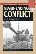 Never-ending Conflict Israeli Military History