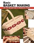 Basic Basket Making: All the Skills and Tools You Need to Get Started