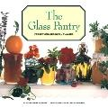 Glass Pantry: Preserving Seasonal Flavors
