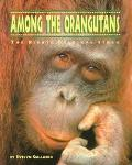 Among the Orangutans The Birute Galdikas Story
