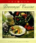 New Provencal Cuisine: Innovative Recipes from the South of France - Louisa Jones - Hardcover