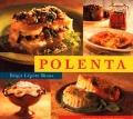 Polenta Over 40 Recipes for All Occasions