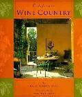 California Wine Country Interior Design, Architecture & Style