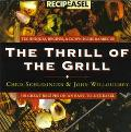 Thrill of the Grill: Techniques, Recipes, and Down-Home Barbecue