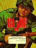 G. I. Joe: The Complete Story of America's Favorite Man of Action