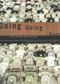 Going Going Gone Vanishing Americana