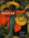 Mexican Muralists Orozco, Rivera, Siqueiros