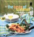 Taste of Summer Inspired Recipes for Casual Entertaining