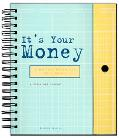 It's Your Money: Achieving Financial Well-Being