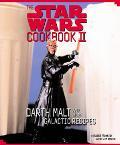 Star Wars Cookbook II Darth Malt and More Galactic Recipes