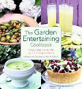 Garden Entertaining Cookbook Recipes and Menus for Casual Dining Outdoors