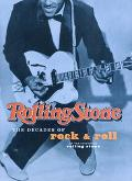 Rolling Stone The Decades of Rock & Roll
