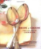 Bride & Groom: First and Forever Cookbook