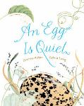Egg Is Quiet
