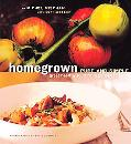 Homegrown Pure and Simple Great Healthy Food from Garden to Table