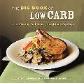Big Book of Low Carb 250 Simple, Delicious, Nutiritious Recipes