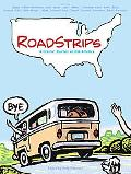 Roadstrips A Graphic Journey Across America