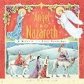 Angel Came to Nazareth A Story of the First Christmas