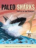 Paleo Sharks Survival of the Strangest