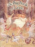 Big Book of Little A Classic Illustrated Edition