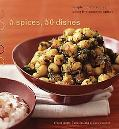 5 Spices, 50 Dishes Simple Indian Recipes Using Five Common Spices