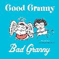 Good Granny/bad Granny
