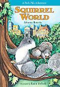 Squirrel World A Park Pals Adventure