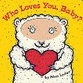 Who Loves You Baby?