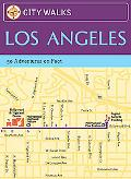 Los Angeles 50 Adventures on Foot
