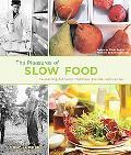 Pleasures of Slow Food