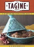 Tagine Deck: 25 Recipes for Slow-Cooked Meals
