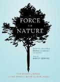 Force for Nature : The Story of NRDC and Its Fight to Save Our Planet