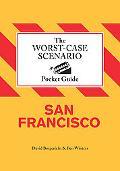 Worst-Case Scenario Pocket Guide: San Francisco (Worst Case Scenario)