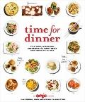 Time for Dinner : Strategies, Inspiration, and Recipes for Any Night of the Week