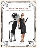 Famous Frocks : Patterns and Instructions for 20 Fabulous Iconic Dresses