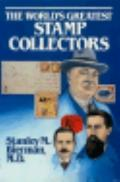 World's Greatest Stamp Collectors