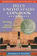 Fell's United States Coin Book 1998 15th Edition