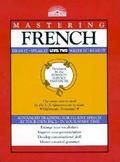Mastering French Level Two  Hear It, Speak It, Write It, Read It