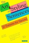 Art of Styling Sentences 20 Patterns for Success