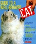 Guide to a Well-Behaved Cat A Sound Approach to Cat Training