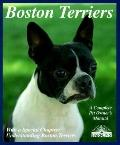 Boston Terriers Everything About Purchase, Care, Nutrition, Breeding, Behavior, and Training