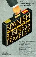Spanish for the Business Traveler