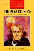 Thomas Edison The Great American Inventor