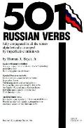 501 Russian Verbs Fully Conjugated in All the Tenses Alphabetically Arranged