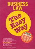 Business Law the Easy Way