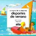 Deportes De Verano (El Mundo De Los Deportes) (Spanish Edition)